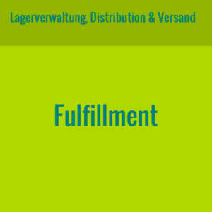 Leistung Fulfillment - Lagerverwaltung, Distribution & Versand